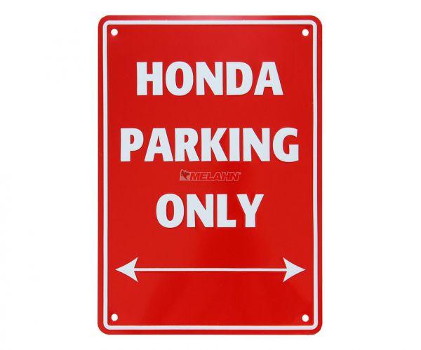 MT Metallschild: Honda Parking Only